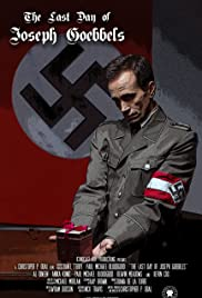 The Last Day of Joseph Goebbels Poster