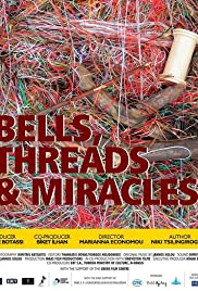 Bells, Threads & Miracles Poster