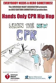 Hands Only CPR Hip Hop (2013)