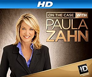 On the Case with Paula Zahn Season 17 Episode 10