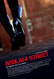 Bedlam Street Poster