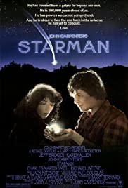 Starman (1984) Poster - Movie Forum, Cast, Reviews
