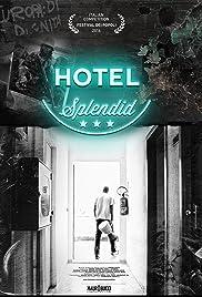 Hotel Splendid Poster