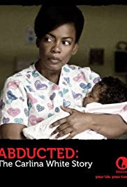 Abducted: The Carlina White Story Poster