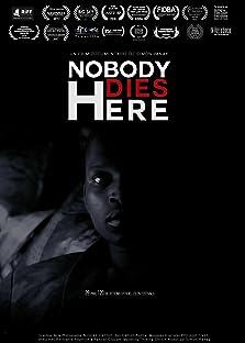 Nobody Dies Here (2016)