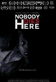 Nobody Dies Here Poster