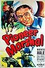 Pioneer Marshal (1949) Poster