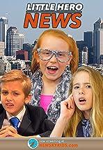 Little Heroes News