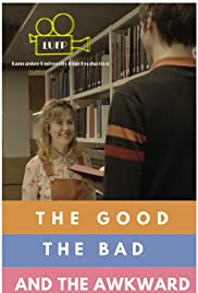 The Good, the Bad and the Awkward Poster
