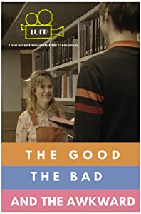 Smart tv movie downloads The Good, the Bad and the Awkward [movie]