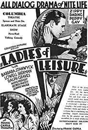 Ladies of Leisure (1930) 1080p