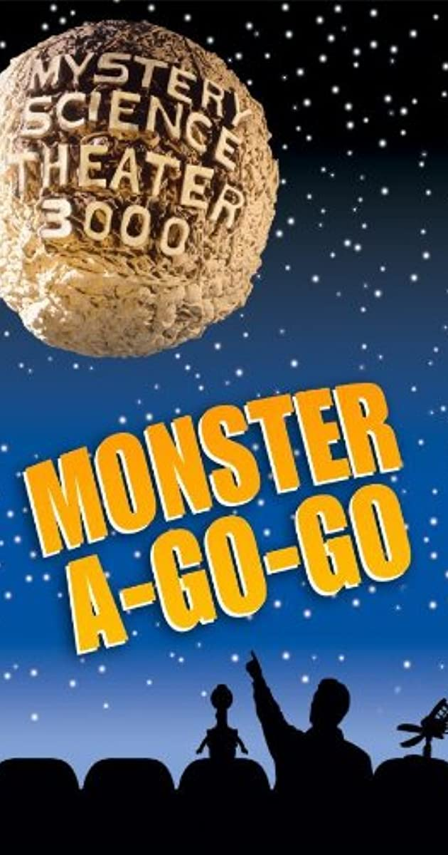 Mystery Science Theater 3000 Monster A Go Go