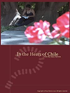 Movie search free downloads In the Heart of Chile [Quad]