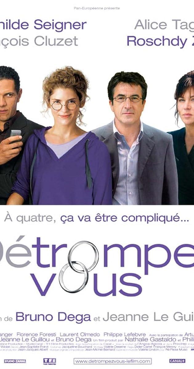 le plus en vogue aspect esthétique 60% de réduction Détrompez-vous (2007) - IMDb