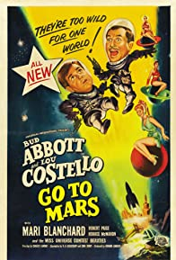 Primary photo for Abbott and Costello Go to Mars