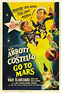 Abbott and Costello Go to Mars by Charles Lamont