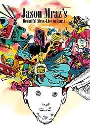 Jason Mraz's Beautiful Mess: Live on Earth Poster