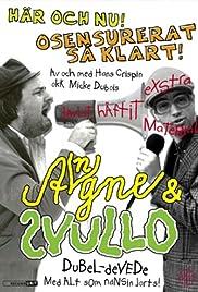 Angne & Svullo Poster