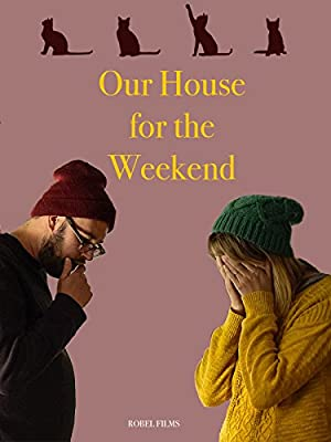 Where to stream Our House For the Weekend