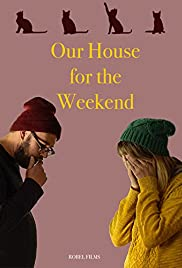 Our House For the Weekend (2017) 720p