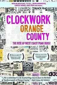 Clockwork Orange County (2012)