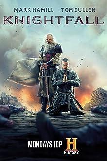 Knightfall (2017– )