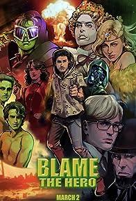 Primary photo for Blame the Hero