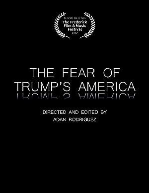 The Fear of Trump's America