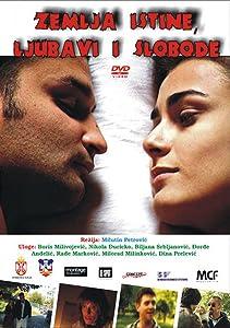 Best free movie watching online Zemlja istine, ljubavi i slobode by Milutin Petrovic 2160p]