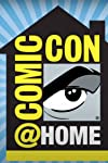 Comic-Con@Home: This Year's Schedule Of Key TV & Film Panels