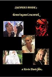 Lucifer's Bride 3: Born Again Lucifer Poster