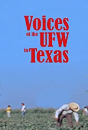 Voices of the UFW in Texas Poster