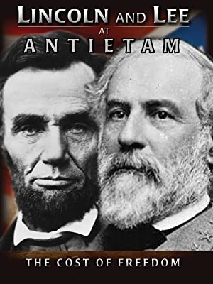 Where to stream Lincoln and Lee at Antietam: The Cost of Freedom