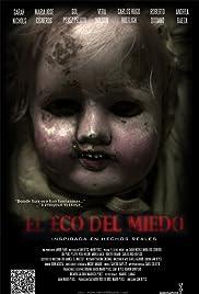 El eco del miedo Poster
