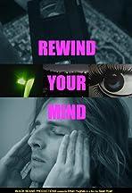 Rewind Your Mind