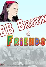 BB Brown & Friends