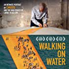 Walking on Water (2018)