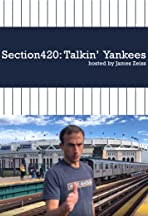 Section420: Talkin' Yankees