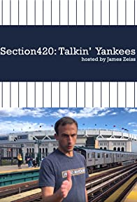 Primary photo for Section420: Talkin' Yankees