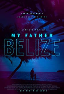 My Father Belize (2019)