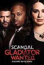 Scandal: Gladiator Wanted