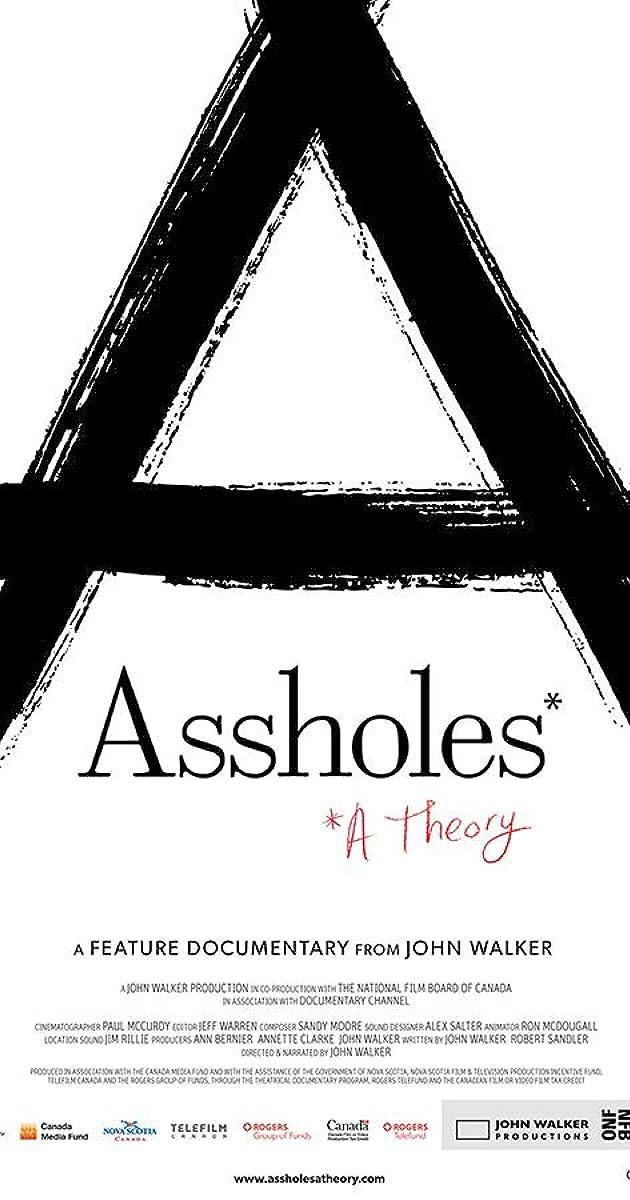 Assholes: A Theory (2019) - IMDb