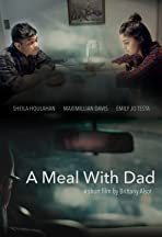 A Meal with Dad