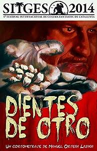 Torrent websites for free movie downloads Dientes de otro Spain [720x480]