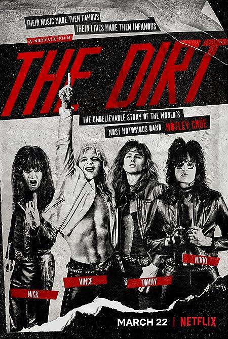 The Dirt - Sie wollten Sex, Drugs & Rock'n'Roll
