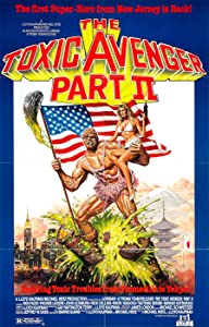 MP4 full movies downloads for free The Toxic Avenger Part II by Lloyd Kaufman [360p]