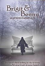 Brigit & Benny: A Modern Faerietale