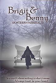Brigit & Benny: A Modern Faerietale Poster