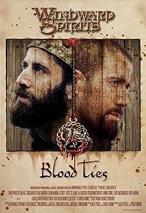 Movie downloading free sites Windward Spirits: Blood Ties by none [WEBRip]