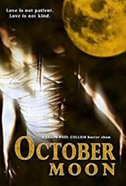 October Moon (2005) Poster - Movie Forum, Cast, Reviews